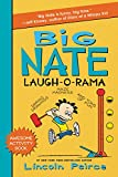 Big Nate Laugh-O-Rama (Big Nate Activity Book)