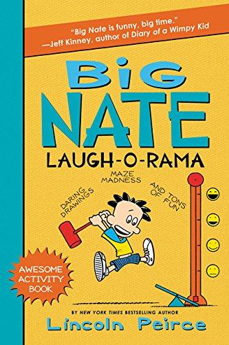 Big Nate Laugh-O-Rama (Big Nate Activity Book) ()