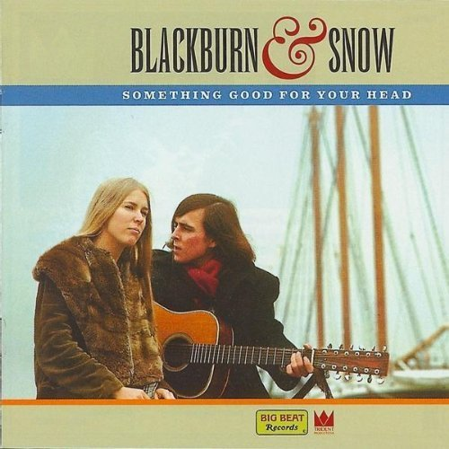 1999 Snow - Something Good for Your Head by BLACKBURN & SNOW (1999-05-03)