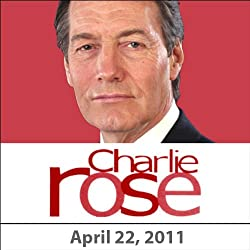 Charlie Rose: Robin Williams, Arian Moayed, James B. Stewart, and Alexandra Styron, April 22, 2011