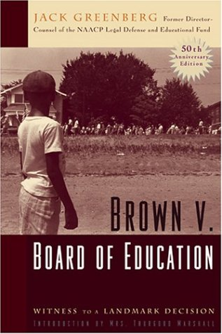 Brown V. Board Of Education: Witness To A Landmark Decision