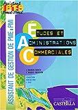 Etudes et administrations commerciales BTS assistant PME-PMI : Pôle 3