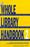 The Whole Library Handbook, George M. Eberhart, 083890646X