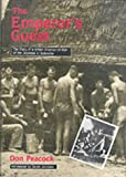 The Emperor's Guest: Diary of a British Prisoner of War of the Japanese in Indonesia