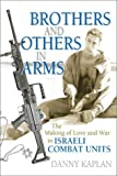Brothers and Others in Arms, Danny Kaplan, 1560233648