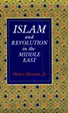 img - for Islam and Revolution in the Middle East book / textbook / text book