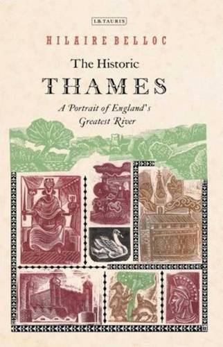 The Historic Thames: A Portrait of England's Greatest River