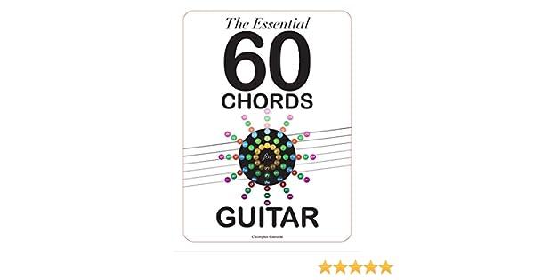 Amazon.com: The Essential 60 Chords for Guitar (9780989087926 ...