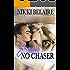 Straight, No Chaser: A Mafia Alpha Bad Boy Romance