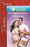 The Pregnant Heiress, Eileen Wilks, 0373763786