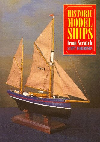 Models Ship Historic - Historic Model Ships from Scratch