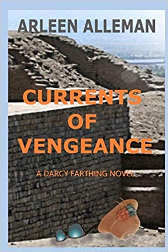 Front cover for the book Currents of Vengeance: A Darcy Farthing Novel (Darcy Farthing Adventures) by Arleen Alleman