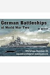 German Battleships of WWII in action - Warships No. 23 Paperback