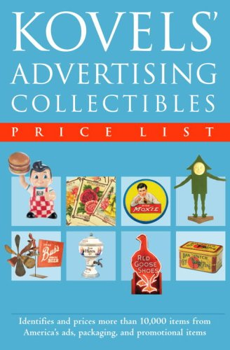 Kovels' Advertising Collectibles Price List pdf