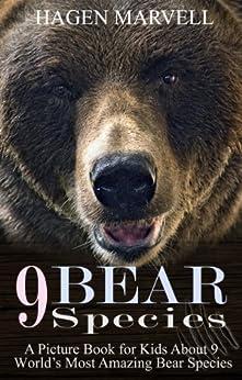 Children's Bear Book: 9 Bear Species Books For Kids:Polar ... - photo#15