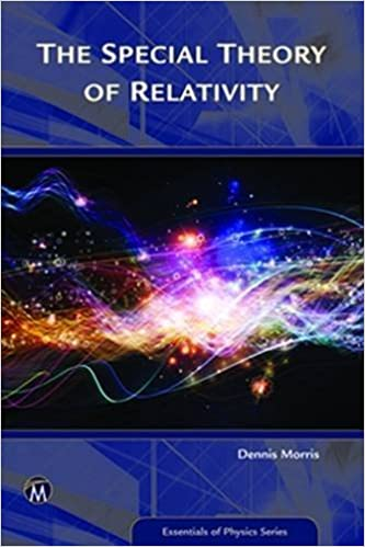 Book The Special Theory of Relativity (Essentials of Physics Series) by Dennis Morris (2016-05-18)