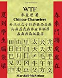 WTF Chinese Characters, Marshall McArthur, 1448647649