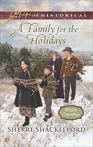 [F.r.e.e] A Family for the Holidays (Prairie Courtships) DOC