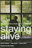 Staying Alive, Dennis Raphael and Toba Bryant, 1551302969