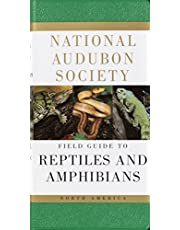 National Audubon Society Field Guide to Reptiles and Amphibians: North America