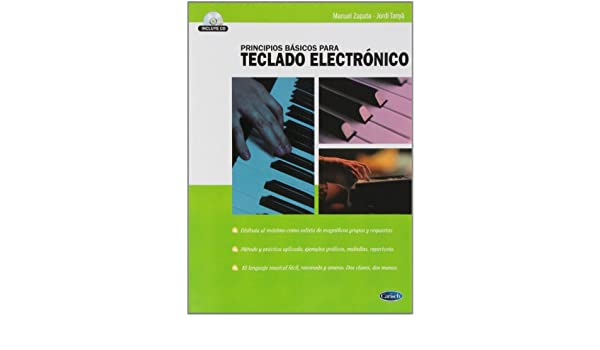 ZAPATA y TANYA - Principios Basicos para Teclado Electronico (Inc.CD): ZAPATA y TANYA: 9788438711149: Amazon.com: Books