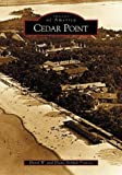 Cedar Point (OH) (Images of America)