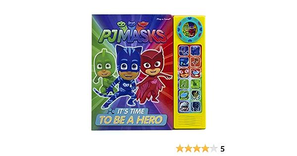 Pj Masks: Its Time to Be a Hero (PJ Masks: Play-A-Sound ...