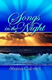 Songs in the Night, Shaina Gabriel, 1932503110