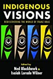 """Ned Blackhawk and Isaiah Wilner, """"Indigenous Visions: Rediscovering the World of Franz Boas""""(Yale UP, 2018)"""