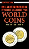 The Official Blackbook Price Guide to World Coins, 2002, Marc Hudgeons and Thomas E. Hudgeons, 0676601766