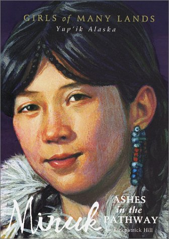 Minuk: Ashes in the Pathway (Girls of Many Lands) (The Pearl Spring Flower Last)