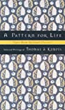 A Pattern for Life, Keith Beasley-Topliffe, 0835808351