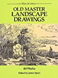 Old Master Landscape Drawings: 44 Works (Dover Art Library)