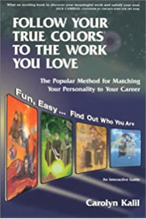 follow your true colors to the work you love - True Colors Book