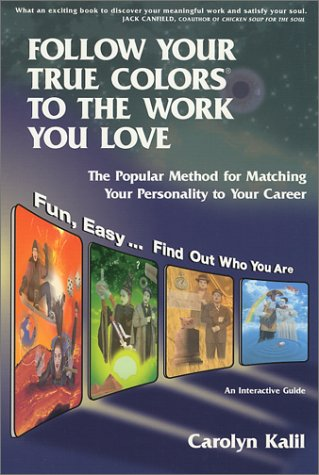Follow Your True Colors to the Work You Love: Carolyn Kalil ...