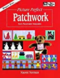 Picture Perfect Patchwork, Naomi Norman, 0486294692