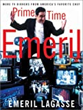 Prime Time Emeril, Emeril Lagasse, 0060185368