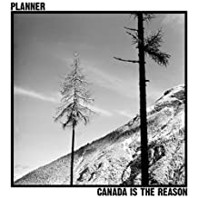 Canada Is The Reason (Vinyl)