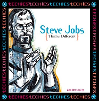 Steve Jobs: Thinks Different (Techies) 076131959X Book Cover