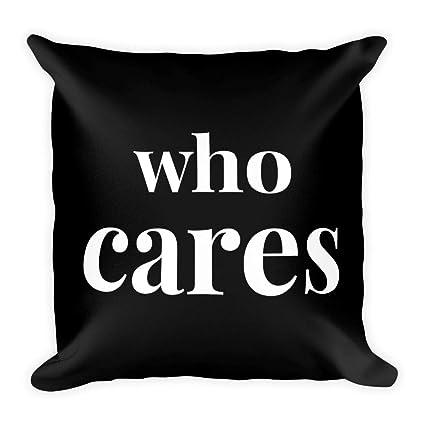 Amazon TINY GIANT Funny Sarcastic Throw Pillow Who Cares Best Tiny Decorative Pillows