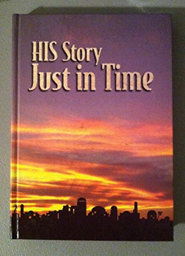 His Story: Just in Time
