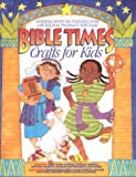 img - for Bible Times Crafts for Kids book / textbook / text book