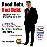 Good Debt, Bad Debt