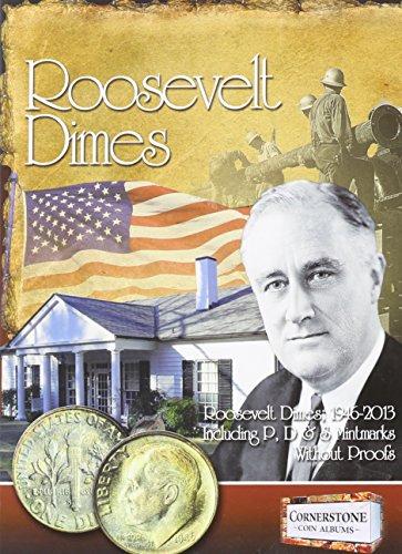 Roosevelt Dimes, 1946-2013 P, D & S Mintmarks (Cornerstone Coin Albums)