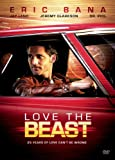 DVD : Love The Beast (Two Disc Special Edition)