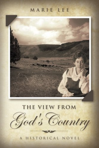 The View from God's Country: A Historical Novel PDF ePub fb2 book