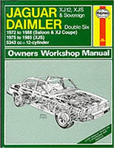 Jaguar XJ12, XJS and Daimler Sovereign Double Six Owner's Workshop Manual (Service & repair manuals)