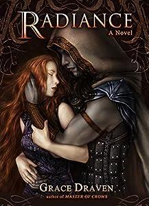 Radiance (Wraith Kings Book 1) - Kindle edition by Draven, Grace, Sousa,  Isis, Gasway, Lora, Sanders, Mel. Paranormal Romance Kindle eBooks @  Amazon.com.