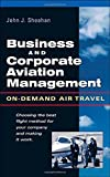 Business & Corporate Aviation Management : On Demand Air Travel
