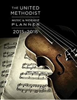 The united methodist music worship planner 2016 2017 ceb edition the united methodist music worship planner 2015 2016 fandeluxe Gallery